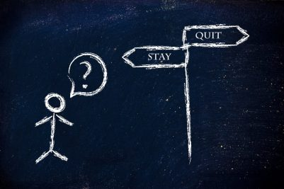 to stay or to quit? (job, country, company, etc)